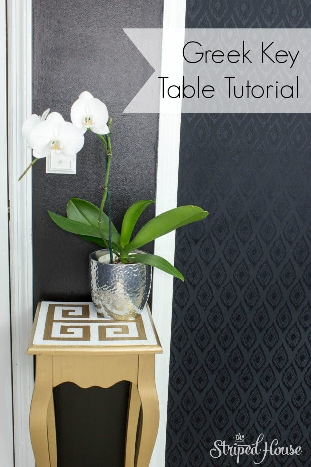 The Striped House - Greek Key Table Tutorial