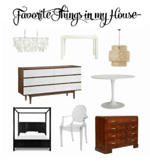 FAVORITE THINGS IN MY HOUSE