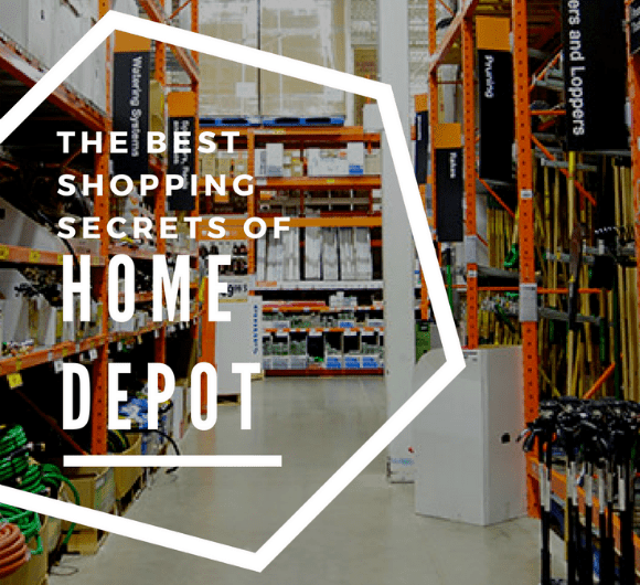HOME DEPOT: SHOPPING SECRETS