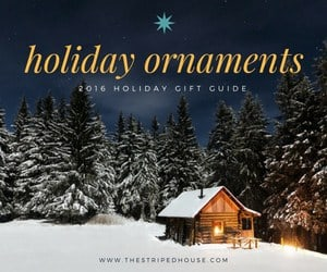 holiday-ornaments-holiday-gift-guide-2016-the-striped-house