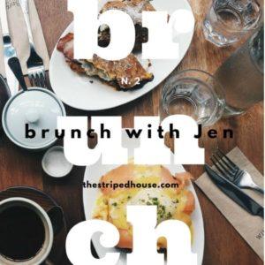 BRUNCH WITH JEN N.2