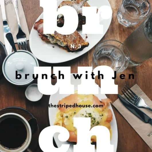 brunch with Jen N. 3 | The Striped House | fun new favorite finds