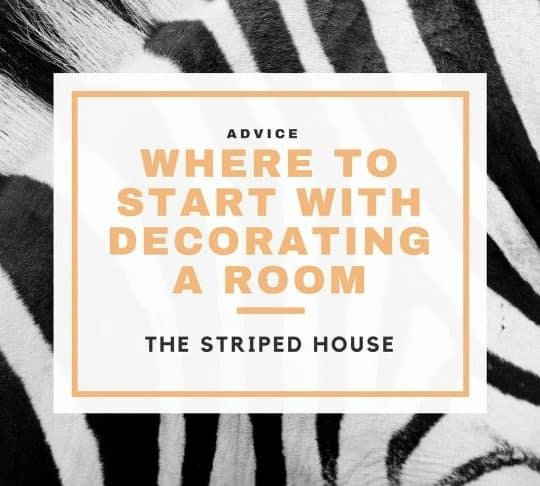 WHERE TO START WHEN DECORATING A ROOM