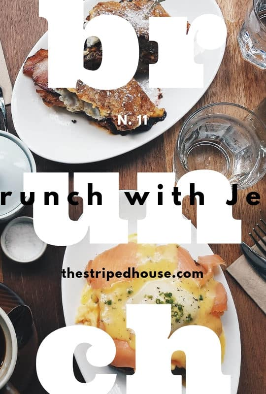 BRUNCH WITH JEN N.11