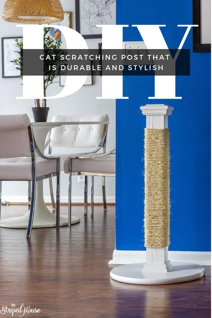 How to make a DIY cat scratching post for my cats that they cannot destroy and also has a stylish design. Perfect for cat loving decor enthusiasts!